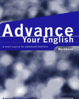Advance Your English - A Short Course for Advanced Learners Workbook