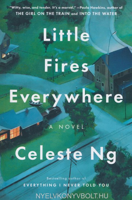 Celeste Ng:Little Fires Everywhere
