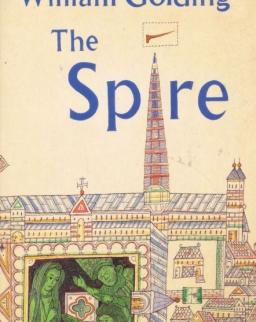 William Golding: The Spire