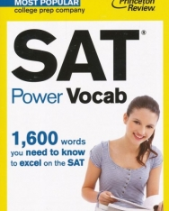 SAT Power Vocab - 1600 words you need to know to excel on the SAT