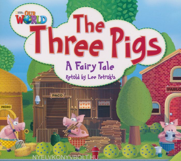The Three Pigs - A Fairy Tale