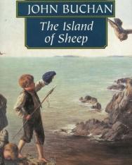 John Buchan: The Island of Sheep - Wordsworth Classics