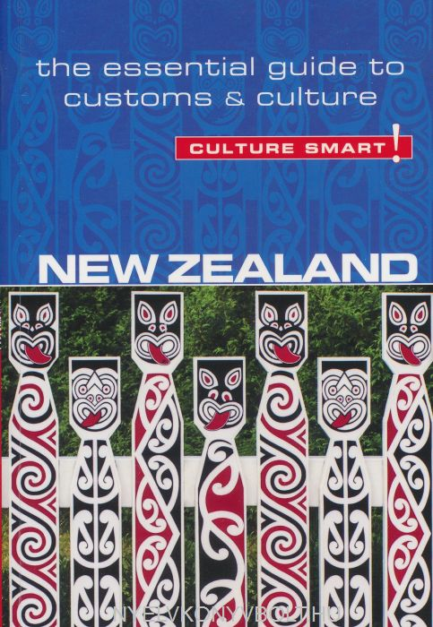 Culture Smart! - New Zealand - The Essential Guide to Customs & Culture