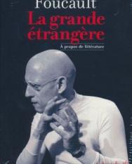 Michel Foucault: La grande étrangere