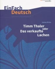 EinFach Deutsch Unterrichtsmodelle: James Krüss: Timm Thaler oder Das verkaufte Lachen: Klassen 5 - 7
