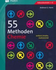 55 Methoden Chemie: einfach, kreativ, motivierend