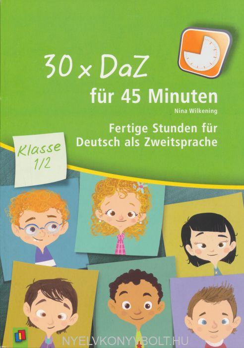 30 x DaZ für 45 Minuten