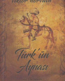 Horváth Viktor:Türk'ün Aynasi (Török tükör török nyelven)