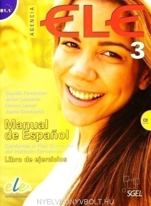 Agencia ELE Manual de Espanol nivel 3 (B1.1) Libro de Ejercicios incluye Cd Audio