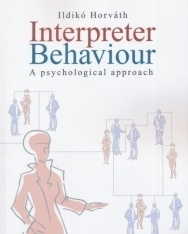 Interpreter Behaviour - A psychological approach