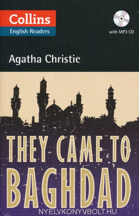 They Came to Baghdad with MP3 Audio CD - Collins English Readers