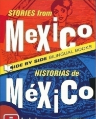 Stories from Mexico / Historias de Mexico - Side by Side Bilingual Books
