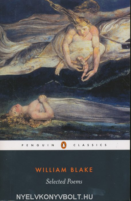 William Blake: Selected Poems
