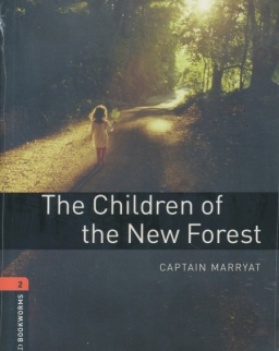 The Children of the New Forest with Audio CD - Oxford Bookworms Library Level 2