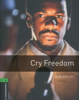 Cry Freedom - Oxford Bookworms Library Level 6