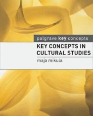 Key Concepts in Cultural Studies