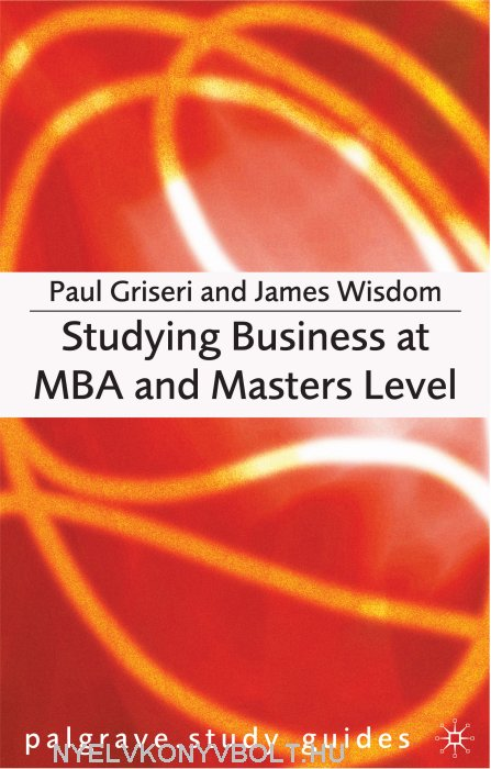 Studying Business at MBA and Masters Level