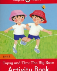 Topsy and Tim: The Big Race Activity Book - Ladybird Reader Level 2