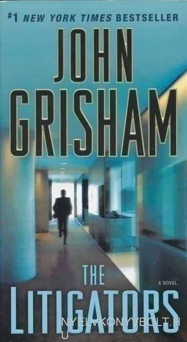 John Grisham: The Litigator