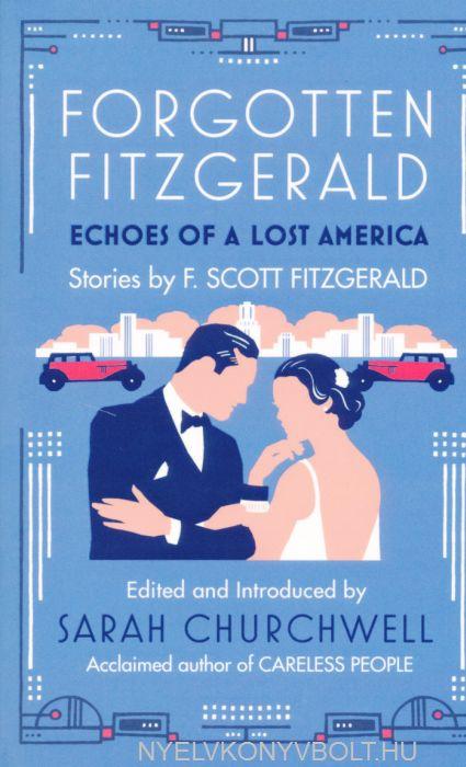 F. Scott Fitzgerald: Forgotten Fitzgerald
