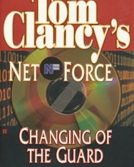 Tom Clancy: Changing of the Guard - NetForce Universe Volume 8