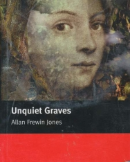 Unquiet Graves with Audio CD - Macmillan Readers Level 3