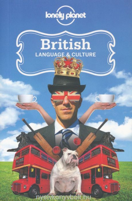 Lonely Planet British Language and Culture