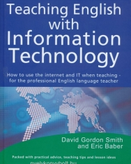 Teaching English with Information Technology - How to use the internet and IT when teaching