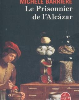 Michéle Barriére: Le Prisonnier de l'Alcazar