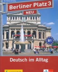 Berliner Platz 3 Neu Lehr- und Arbeitsbuch 3 mit 2 Audio-CDs: Deutsch im Alltag