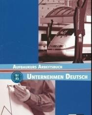 Unternehmen Deutsch Aufbaukurs Arbeitsbuch