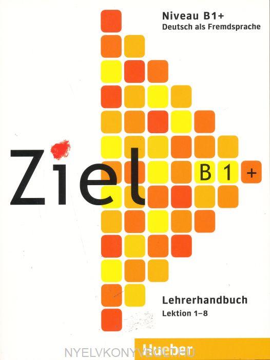 Ziel B1+ Lehrerhandbuch