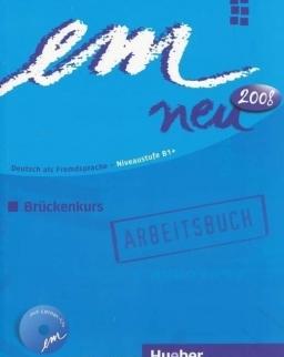 Em neu 2008 Brückenkurs Arbeitsbuch mit CD
