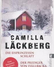 Camilla Lackberg: Die Eisprinzessin schlaft / Der Prediger von Fjällbacka