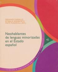 Neohablantes de lenguas Minorizadas En El Estado Espanol