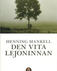 Henning Mankell: Den vita lejoninnan (Kurt Wallander Serie del. 3)