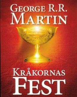 George R. R. Martin: Krakornas fest - Sagan om is och eld (del 4)