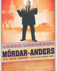 Jonas Jonasson: Mördar-Anders och hans vänner (samt en och annan ovän)