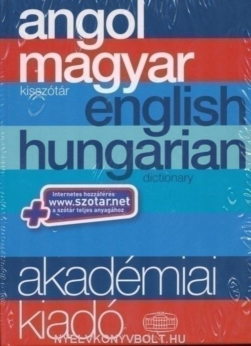 Akadémiai angol-magyar kisszótár (English-Hungarian Dictionary)+ szotar.net internetes hozzáférés