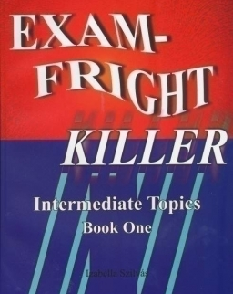 Exam-Fright Killer - Intermediate Topics Book One