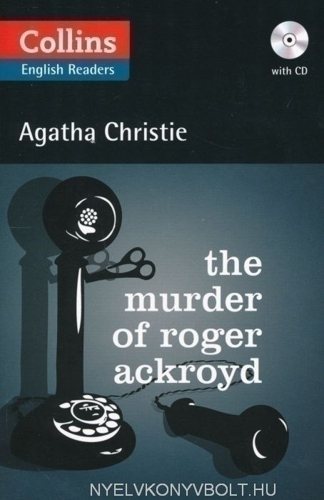 The Murder of Roger Ackroyd with Audio CD - Collins English Readers