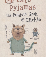 Julia Cresswell: The Cat's Pyjamas - The Penguin Book of Clichés