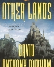 David Anthony Durham: The Other Lands: The Acacia Trilogy, BookTwo