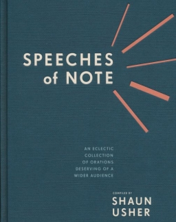 Shaun Usher: Speeches of Note