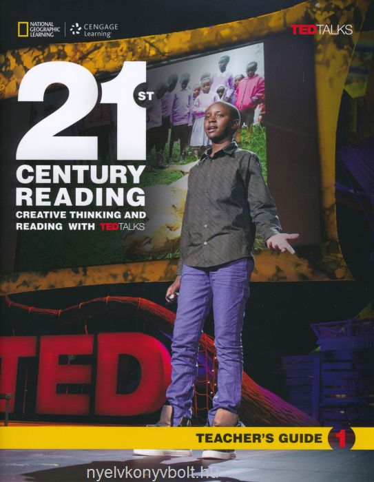 21st Century Reading 1 Teacher's Guide - Creative Thinking and Reading with TED Talks