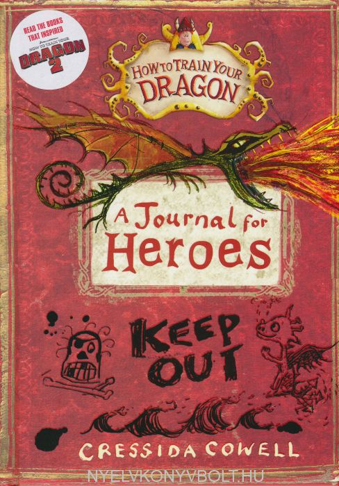 Cressida Cowell: A Journal for Heroes (How to Train Your Dragon)