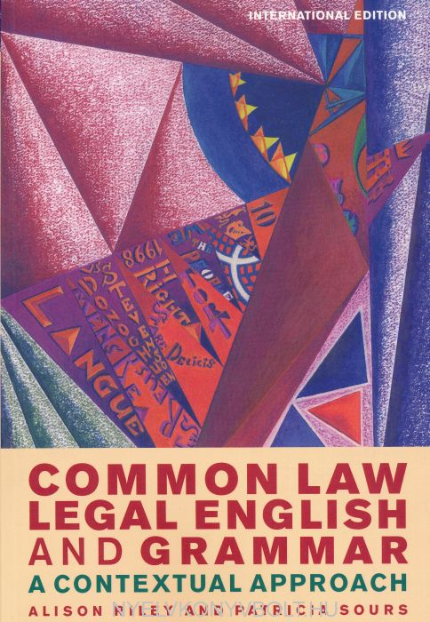 Common Law Legal English and Grammar A Contextual Approach