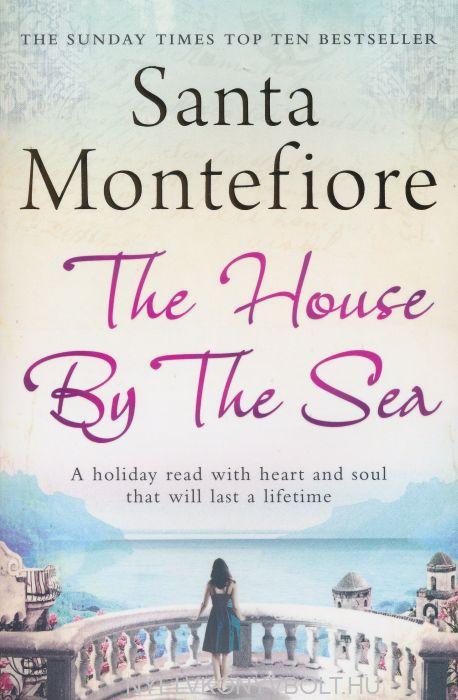 Santa Montefiore: The House by the Sea