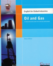 English for Global Industries: Oil and Gas - A Study and Practice Book for Oil and Gas Professionals