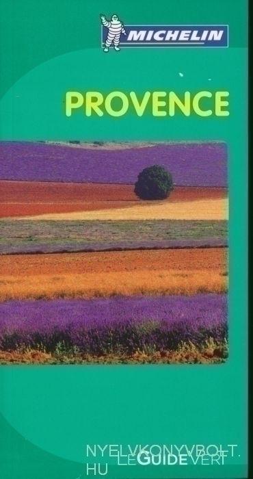 Michelin Le Guide Vert - Provence